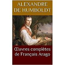 Œuvres complètes de François Arago (French Edition)