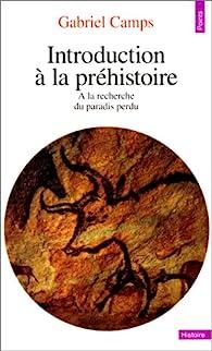 Introduction à la préhistoire par Gabriel Camps
