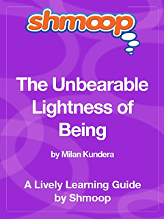 A study guide for milan kunderas the unbearable lightness of being the unbearable lightness of being shmoop study guide fandeluxe Image collections