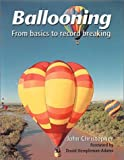 Ballooning: From Basics to Record Breaking