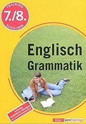 Training Englische Grammatik: 7./8. Schuljahr