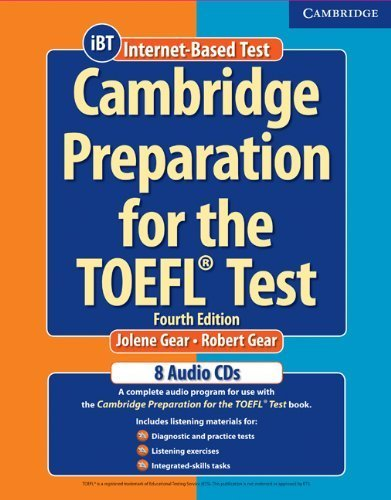 Cambridge Preparation for the TOEFL® Test Audio CDs (8) (Cambridge Preparation for the TOEFL Test) by Gear, Jolene, Gear, Robert(October 23, 2006) Audio CD