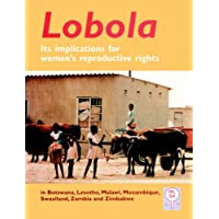 Lobola: It's Implications for Women's Reproductive Rights