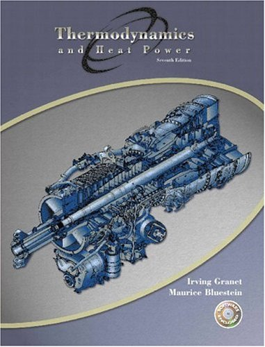 Thermodynamics and Heat Power (7th Edition)