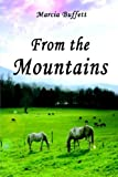 From the Mountains, Marcia Buffett, 1413770991