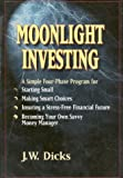 Moonlight Investing, J. W. Dicks, 1886284288