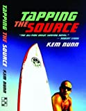 Tapping the Source, Kem Nunn, 1568581629