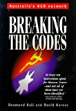 img - for Breaking the Codes: Australia's KGB Network, 1944-1950 book / textbook / text book