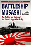 """Battleship ""Musashi"" - The Making and Sinking of the World's Biggest Battleship"" av Akira Yoshimura"