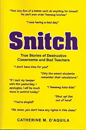 What to do with a snitch