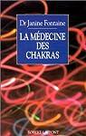 La médecine des chakras par Fontaine