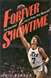 Forever Showtime, Phil Berger, 0878332375