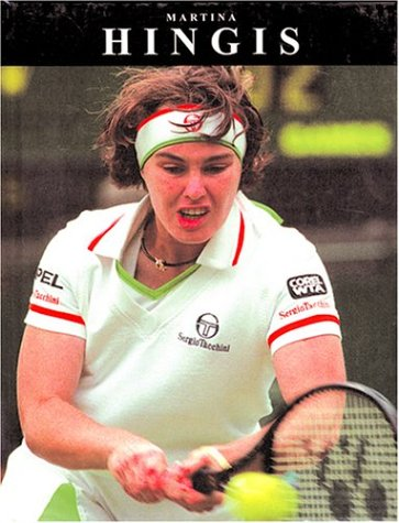 Martina Hingis (Sports Superstars)