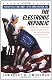 Electronic Republic, Lawrence K. Grossman, 0140249214