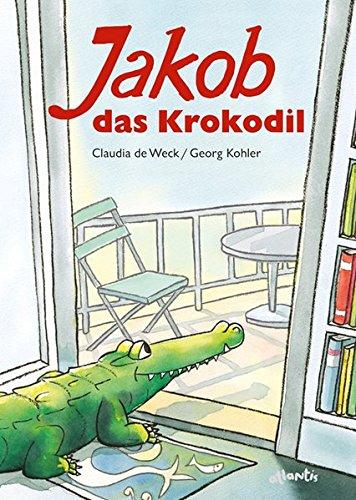 Jakob, das Krokodil: Eine wahre Geschichte