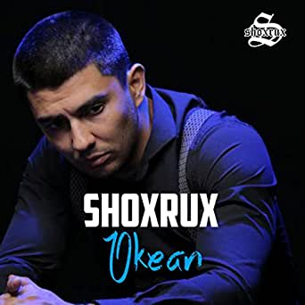 Okean by shoxrux on amazon music amazon. Com.