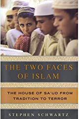 The Two Faces of Islam: The House of Sa'ud from Tradition to Terror Hardcover