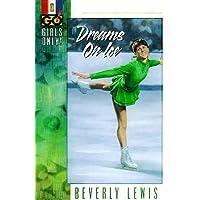 Dreams on Ice