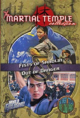 The Martial Temple Collection: Fists of Shaolin/Out of Danger
