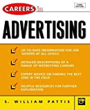 img - for Careers in Advertising by S. William Pattis (2004-03-26) book / textbook / text book