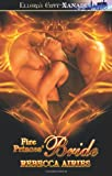 Fire Princes' Bride, Rebecca Airies, 1419966197