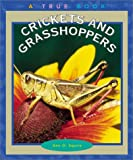 Crickets and Grasshoppers, Ann O. Squire, 0516226576