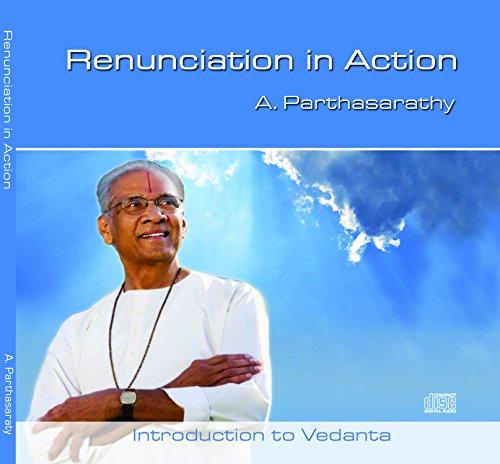 Renunciation in Action
