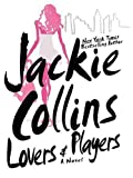 Lovers and Players, Jackie Collins, 0786283998