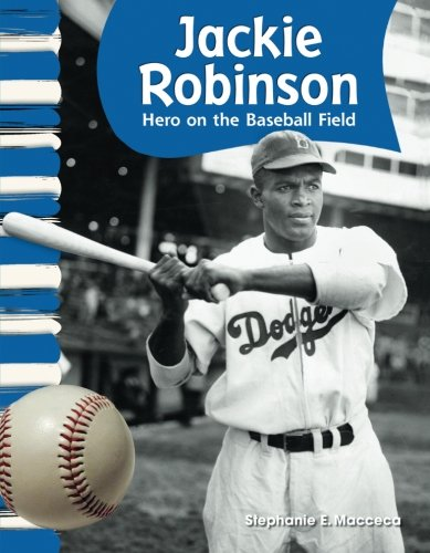 - Teacher Created Materials - Primary Source Readers: Jackie Robinson - Hero on the Baseball Field - Grade 2 - Guided Reading Level M