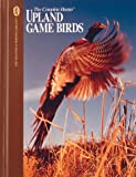 Upland Game Birds - Hunting & Fishing Library
