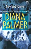 Now and Forever, Diana Palmer, 0373512791