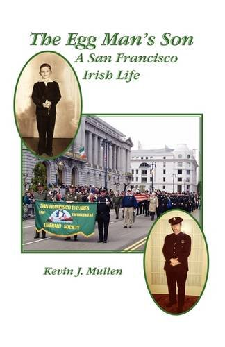 The Egg Man's Son: A San Francisco Irish Life