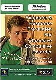 Exposure & Response Prevention for Obsessive Compulsive Disorder