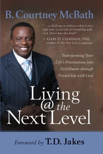 Living @ the Next Level: Transforming Your Life