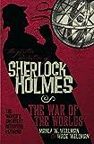 The Further Adventures of Sherlock Holmes: War of the Worlds (Further Adventures of Sherlock Holmes (Paperback))