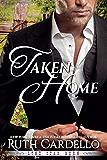 Taken Home (Lone Star Burn Book 3)