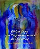 Ethical, Legal, and Professional Issues in Counseling, Barbara Herlihy and Theodore Phant Remley, 0131789619