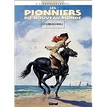 PIONNIERS DU NOUVEAU MONDE (LES) T.11 : LE PIÈGE DE LA ROCHELLE