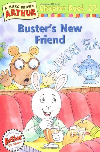 Download Buster's New Friend: A Marc Brown Arthur Chapter Book 23 (Arthur Chapter Books) pdf epub