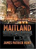 Maitland, James Patrick Hunt, 0786276584