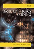 Basic CPT/HCPCS Coding, Smith, Gail I., 1584261439