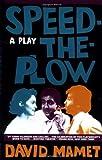 Speed-the-Plow, David Mamet, 0802130461