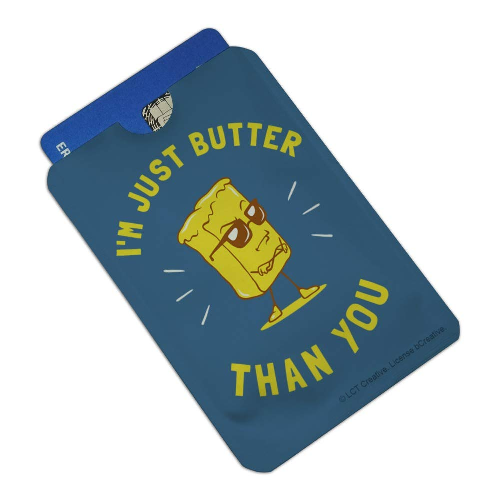 Im Just Butter Better Than You Funny Humor Credit Card RFID Blocker Holder Protector Wallet Purse Sleeves Set of 4