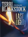 Last Light, Terri Blackstock, 0786283246
