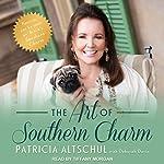 The Art of Southern Charm | Patricia Altschul,Deborah Davis