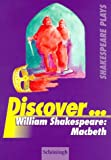 img - for Discover . . ., William Shakespeare: Macbeth book / textbook / text book