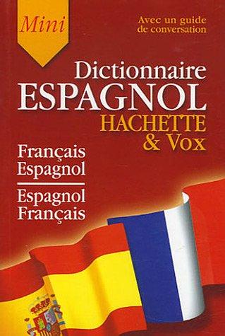 Hachette & Vox Mini Dictionnaire : Guide de conversation