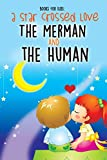 download ebook books for kids: a star crossed love - the merman and the human pdf epub