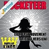 Rocketeer (Far East Movement Tribute Version)