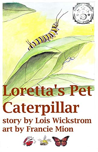 Loretta's Pet Caterpillar (Loretta's Insects)
